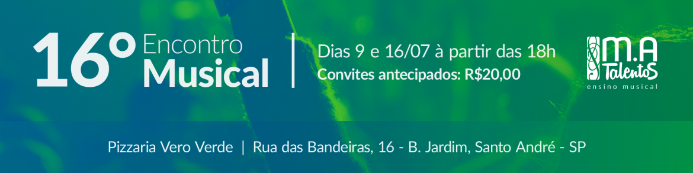 Banner-MA-16-Encontro-Musical-09072017